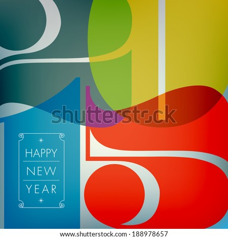 Happy new 2015 year. Seasons Greetings. Colorful design. Vector EPS 10 illustration.  - stock vector