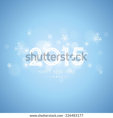 happy new year 2015 with bokeh and snow flake pattern on blue background (vector) - stock vector