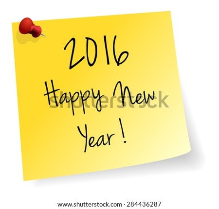 Happy New Year 2016 Yellow Stick Note Paper Vector Isolated - stock vector