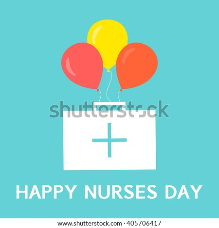 Happy nurses day poster. International nurses day symbol with first aid kit and balloons on green background. Medical concept. Vector illustration. - stock vector