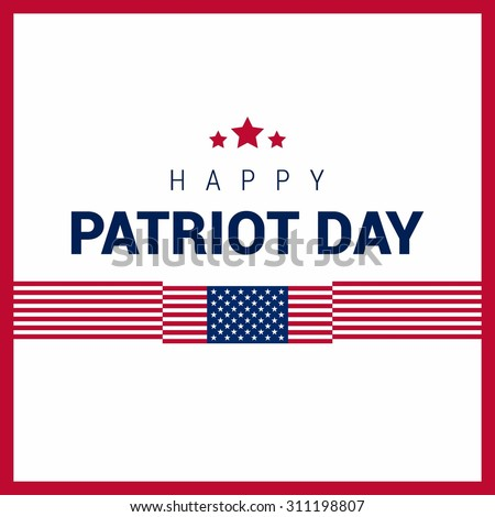 Happy 9/11 Patriot Day background, Patriot Day September 11, 2001 Poster Template, we will never forget you, abstract american flags background. Vector illustration for Patriot Day - stock vector