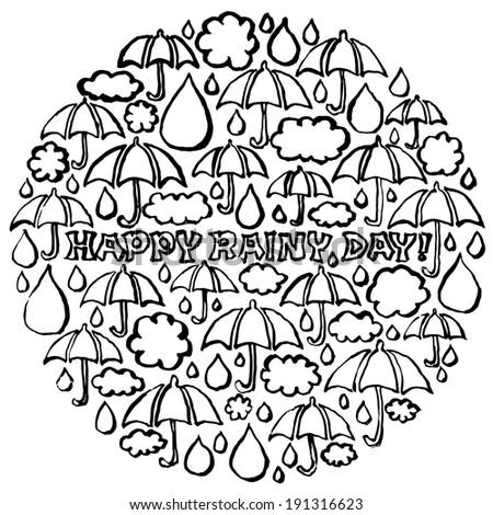 Happy Rainy Day : rainy handwritten illustrations in circle. - stock vector