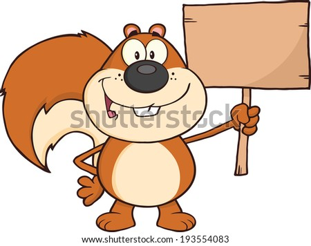 Happy Squirrel Cartoon Mascot Character Holding A Wooden Board. Vector Illustration Isolated on white - stock vector