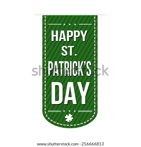 Happy St. Patrick's Day banner design over a white background, vector illustration - stock vector