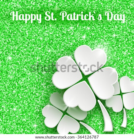 Happy St. Patrick`s day Greeting Card Background with 3d White Paper Clover - stock vector
