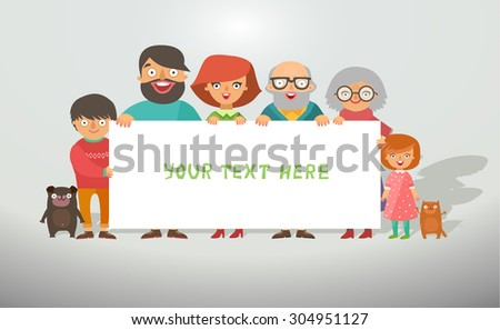 Happy stylish family posing together and holding banner for text. Group of six smile faces: parents with kids, grandmother, grandfather, dog and cat. Vector colorful flat illustration - stock vector