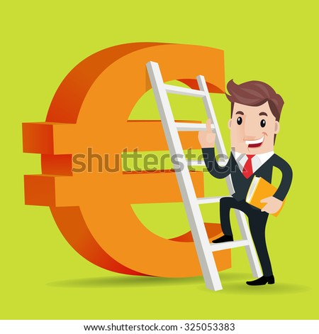 Happy super rich successful businessman Up the stairs to the big Euro Symbol  - stock vector