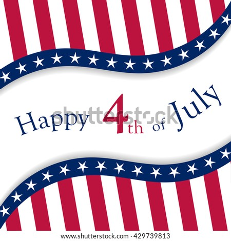Happy 4th of July vector background. USA Independence Day vector background. 4th of July background. 4th of July poster. 4th of July banner. 4th of July - stock vector. - stock vector