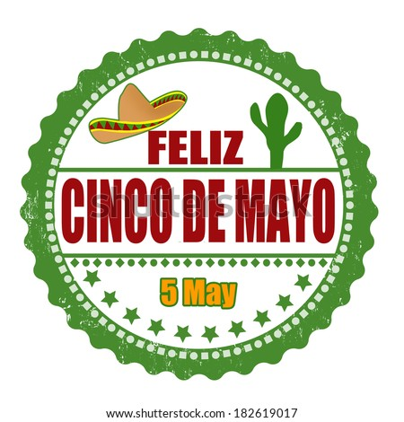 Happy 5th of May in spanish language (Feliz Cinco de Mayo) grunge rubber stamp on white, vector illustration - stock vector