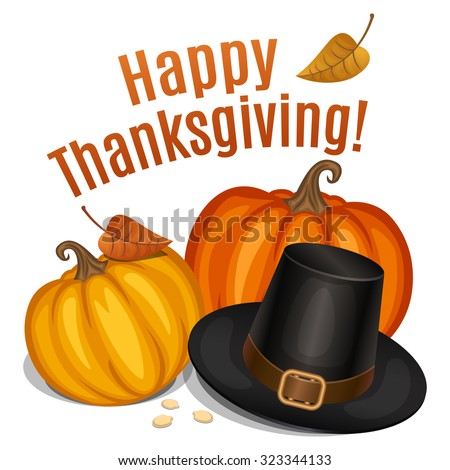 Happy Thanksgiving card, poster, background with piligrim hat and orange pumpkin. Vector illustration - stock vector