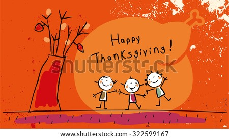 Happy thanksgiving, with kids vector illustration. Childlike drawing, scribble. - stock vector