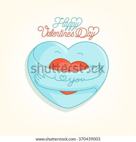 Happy Valentine's Day, Hand Drawn Cute Vector Illustration With Embracing Hearts, I Love You - stock vector