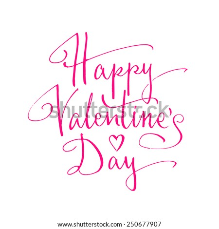 Happy Valentine's Day handwritten lettering. Vector illustration - stock vector