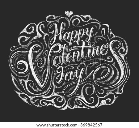 Happy Valentine's Day. Lettering on chalkboard - stock vector