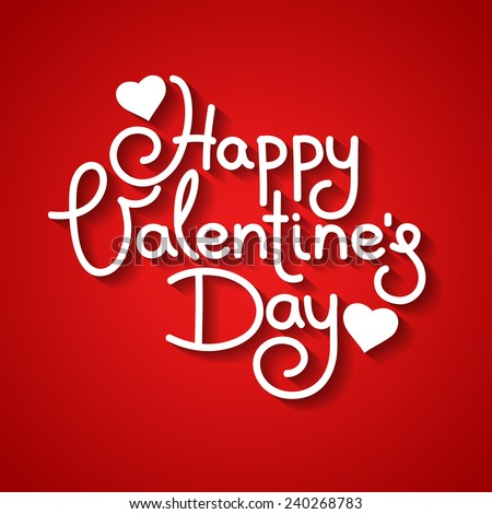 Happy Valentine's Day vector card with hand written text - stock vector