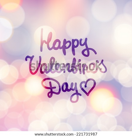 happy valentine's day, vector handwritten text on blurred background with lights - stock vector