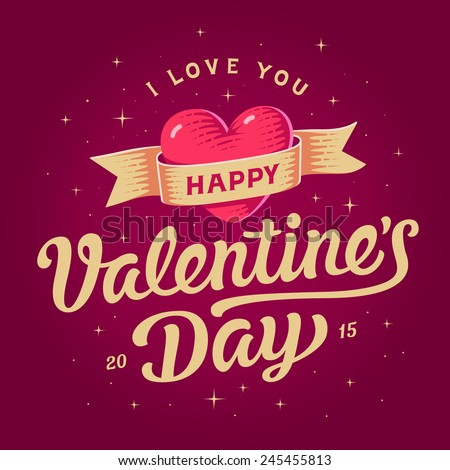 Happy valentines day card. Beautiful lettering with symbol of heart - stock vector