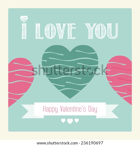 Happy Valentines day card. I love you. Vector. - stock vector