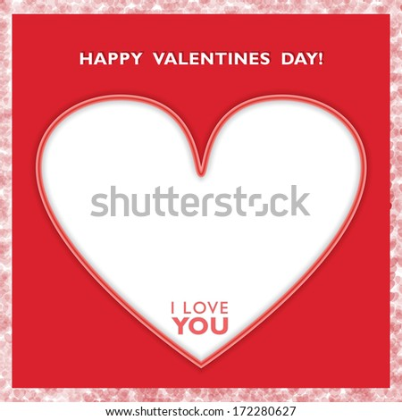 """Happy Valentines Day Card with Big White Heart and """"I Love You"""" text inside it. - stock vector"""