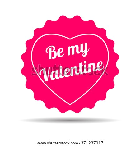 Happy valentines day  design elements. Vector illustration. Be my Valentine. - stock vector