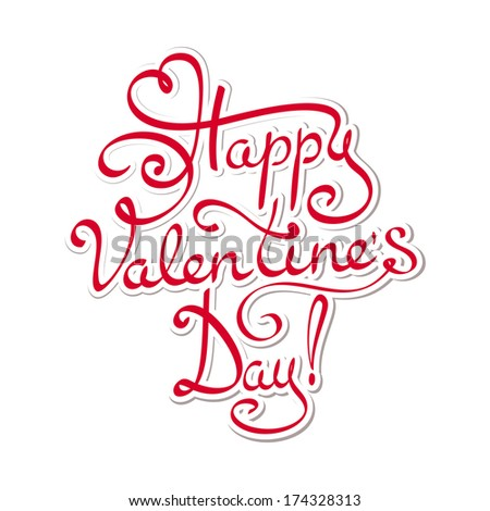 Happy Valentines day - hand lettering text - stock vector