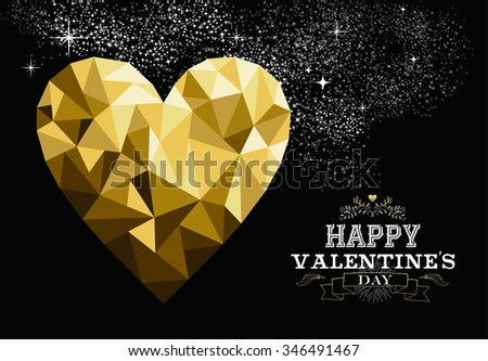 Happy valentines day love greeting card with heart shape design in gold low poly style and label decoration. EPS10 vector. - stock vector