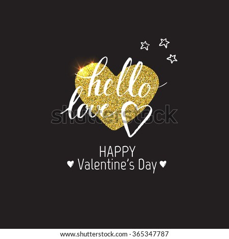 Happy Valentines day. Template design card. Modern calligraphy. Hand drawn inscription and heart. Handwritten brush lettering with rough edges. Love. Ink brush hand lettering. Golden heart. - stock vector