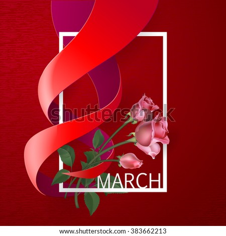 Happy Womens Day Paper Design.  Ribbon March 8 greeting card with red roses and white frame. Vector logo illustration. - stock vector