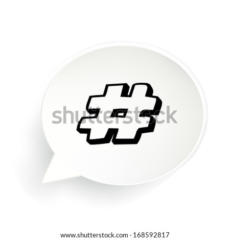 Hash-tag Bubble - stock vector