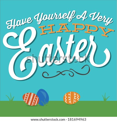 Have Yourself A Very Happy Easter Script Decorative Eggs - stock vector