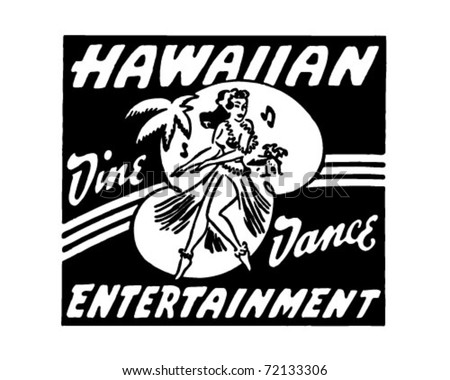 Hawaiian Entertainment - Retro Ad Art Banner - stock vector