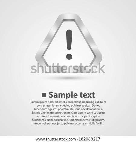Hazard warning sign. Vector - stock vector