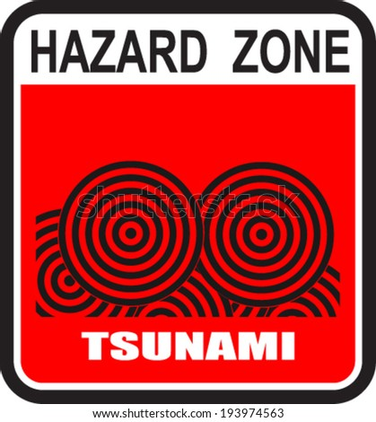 Hazard zone, tsunami - stock vector