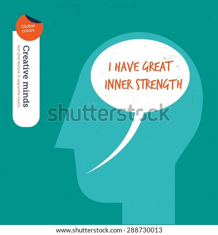 Head with speech bubble brain inner strength. Vector illustration Eps10 file. Global colors. Text and Texture in separate layers. - stock vector