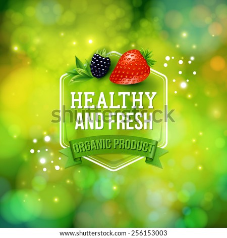 Healthy Fresh Organic Product card or advertising poster vector design with text in a hexagonal frame over a banner on a sparkling green bokeh in green format with fresh berries - stock vector