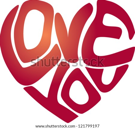 Heart shaped Love You message isolated on white background - stock vector