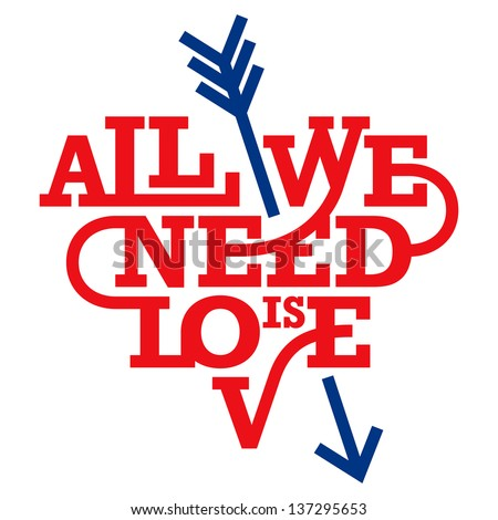 Heart typography. All we need is love. Art deco style. Love typography. - stock vector
