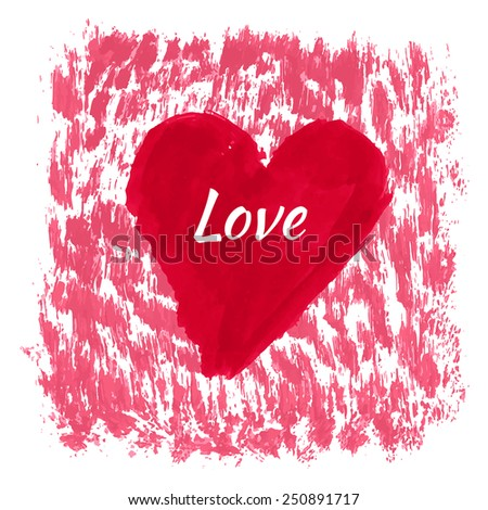 Heart valentine romantic card, hand painted ink grunge style - stock vector