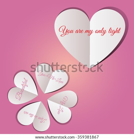 Hearts paper concept card - vector illustration. Happy Valentines Day celebration greeting card with stylish paper hearts shape on pink background. You are my only light text message - stock vector