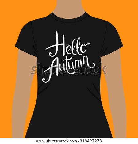 Hello Autumn t-shirt design template with simple flowing white text with curlicues in a slanted design over the chest modeled on a person over an orange background, vector illustration - stock vector