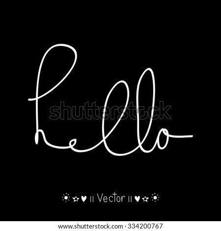 Hello calligraphic lettering with outline hand drawn, Illustration EPS10 great for any use. - stock vector