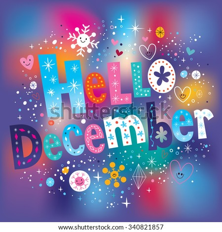 Hello December decorative type text lettering - stock vector