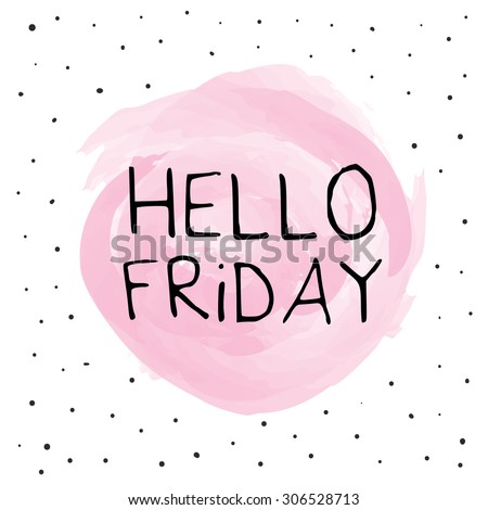 Hello Friday Background Design - stock vector