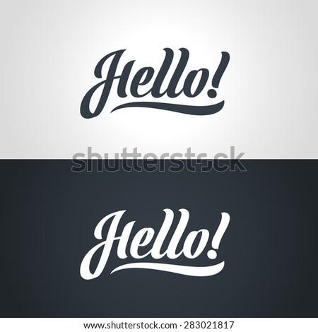 Hello hand-lettering. Handmade vector calligraphy - stock vector