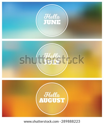 Hello June - July - August - Summer Timeline Cover Graphic Design Background Set - stock vector