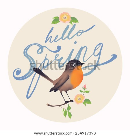 Hello Spring vector hand drawn retro brush script lettering circle design with bird sitting on tree branch with leaves and blossoms decorative element. Ideal for greeting cards, stickers and posters  - stock vector