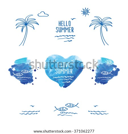 Hello summer. Blue watercolor heart. Palm trees, sun, sea, fish and heart for your design.  Doodles, sketch. Vector illustration. - stock vector