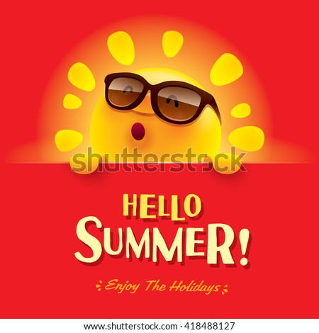 Hello Summer! Enjoy the holidays. - stock vector