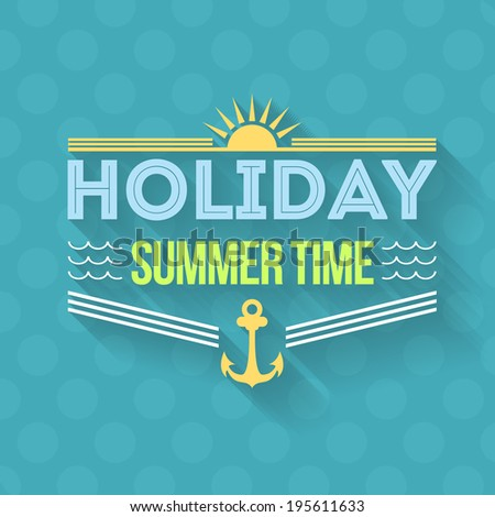 Hello Summer, Holiday, Travel Badge and Web Banner Vector Flat Design - stock vector