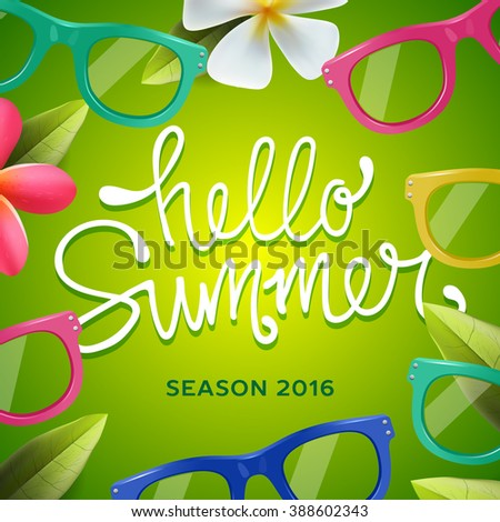 Hello summer, seasonal template, green background with sunglasses, vector illustration. - stock vector